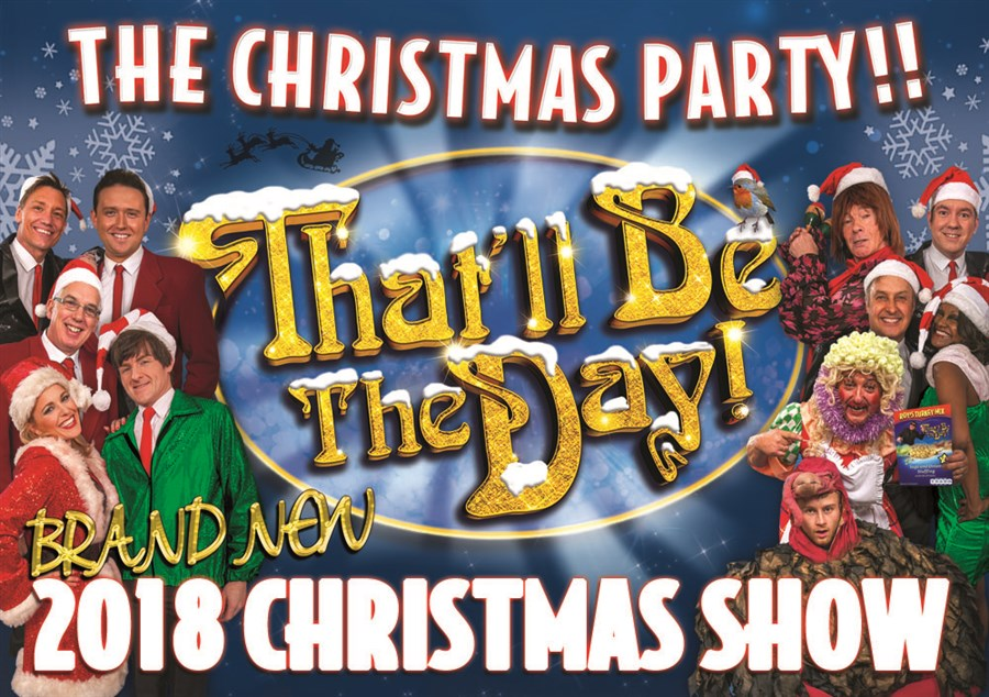 That'll Be The Day - The Christmas Show